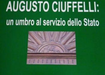 Augusto Ciuffelli: un umbro al servizio dello Stato